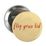 Flip Your Lid 2.25