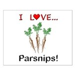 I Love Parsnips Small Poster