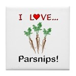 I Love Parsnips Tile Coaster