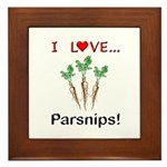 I Love Parsnips Framed Tile