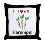 I Love Parsnips Throw Pillow