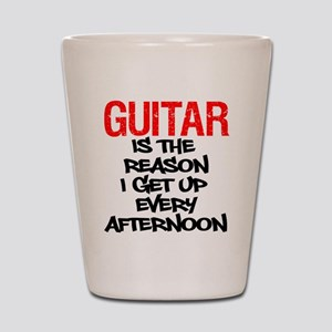Guitar Reason I Get Up Shot Glass