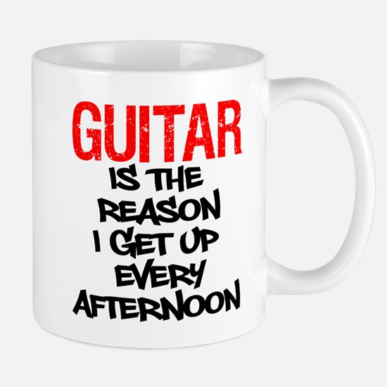 Guitar Reason I Get Up Mugs