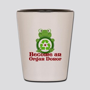 Organ donor recycle frog Shot Glass