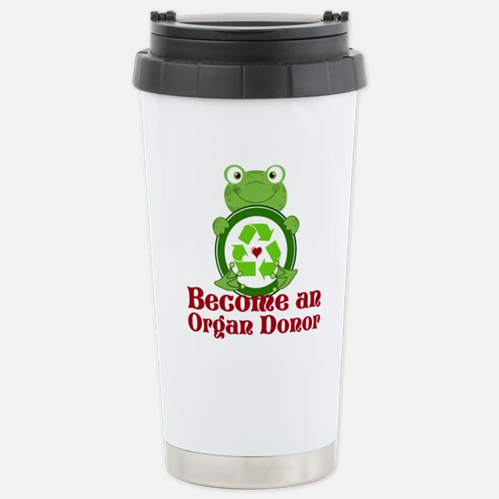 Organ donor recycle fro Stainless Steel Travel Mug