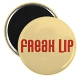 Freak Lip Magnet