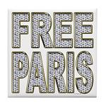 FREE PARIS (BLING EDITION) Tile Coaster