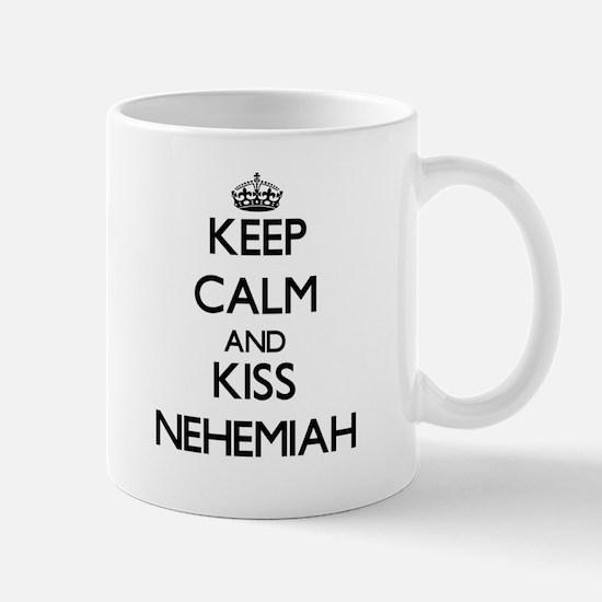 Keep Calm and Kiss Nehemiah Mugs