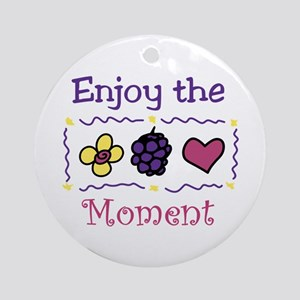 Enjoy The Moment Ornament (Round)