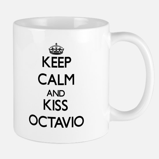 Keep Calm and Kiss Octavio Mugs