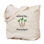 Fueled by Parsnips Tote Bag