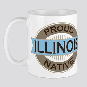 Proud Illinois native Mug