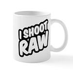 I shoot raw Mugs