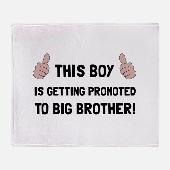 Promoted To Big Brother Throw Blanket