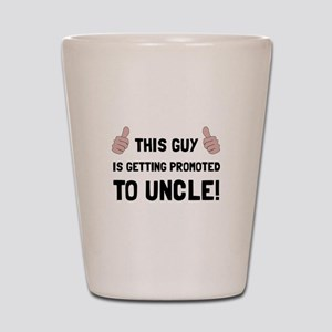 Promoted To Uncle Shot Glass