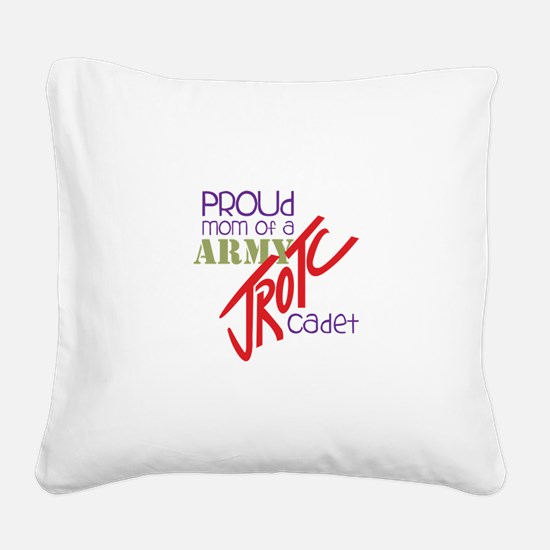 Proud Mom Square Canvas Pillow