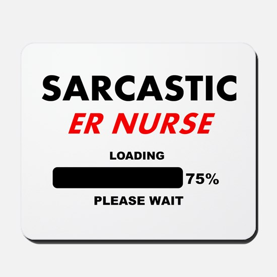 SARCASTIC ER NURSE LIGHTS Mousepad
