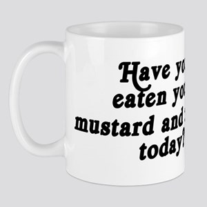 mustard and relish today Mug