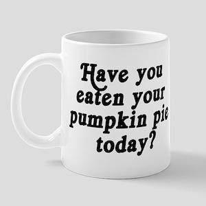 pumpkin pie today Mug