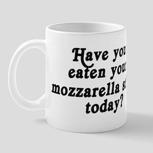 mozzarella stick today Mug