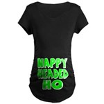 Nappy Headed Ho Green Design Maternity Dark T-Shir