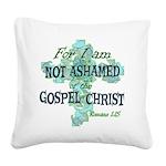 Romans 1:15 Square Canvas Pillow