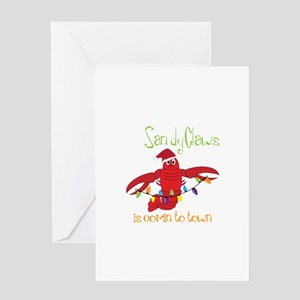 Sandy Claws is comin to town Greeting Cards