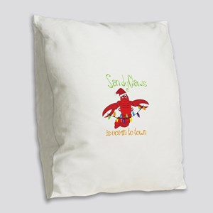Sandy Claws is comin to town Burlap Throw Pillow