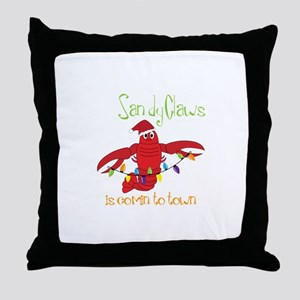 Sandy Claws is comin to town Throw Pillow