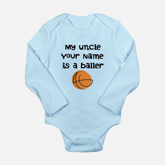 My Uncle Is A Baller (Custom) Body Suit