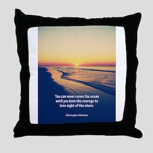 Christopher Columbus Quote Throw Pillow