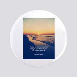 "Christopher Columbus Quote 3.5"" Button"
