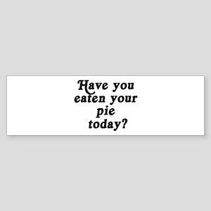pie today Bumper Sticker