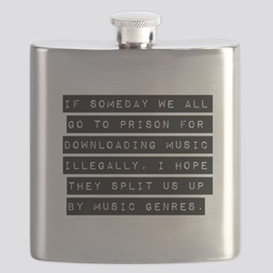 If Someday We All Go To Prison Flask