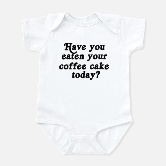 coffee cake today Infant Bodysuit
