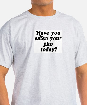 pho today T-Shirt
