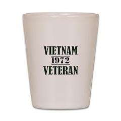 VIETNAM VETERAN 72 Shot Glass