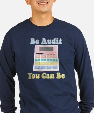 Be Audit You Can Be T