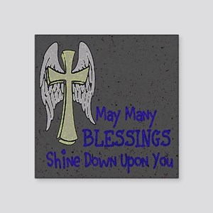 "Blessings ~  Square Sticker 3"" x 3"""