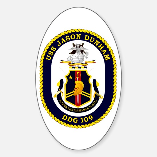 USS Dunham DDG 109 Sticker (Oval)