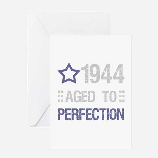 1944 Aged To Perfection Greeting Card
