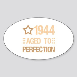 1944 Aged To Perfection Sticker (Oval)