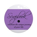 Scrapbookers - Your Life Jour Ornament (Round)