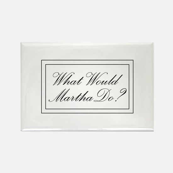 What Would Martha Do? Rectangle Magnet