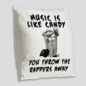 Music is Like Candy Burlap Throw Pillow