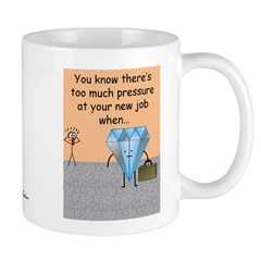 Mug - Too Much Pressure At Work Mugs