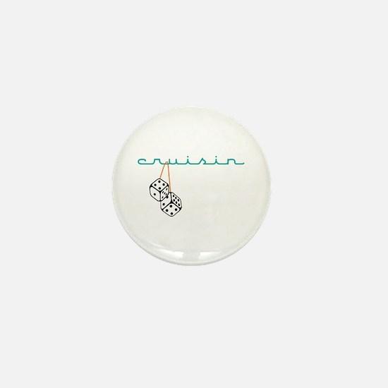 Cruisin Mini Button