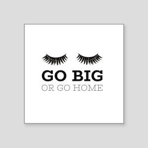 Go Big Sticker