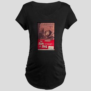 Bun That Wouldn't Die Maternity Black T-Shirt