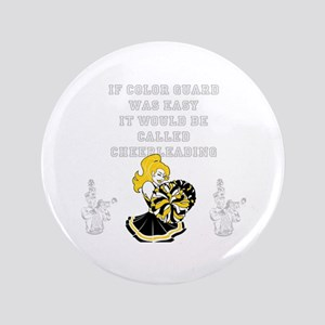 "Color Guard vs. Cheerleading 3.5"" Button"